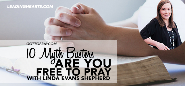 Are Your Free to Pray? 10 Myths that Might be Getting in Your Way