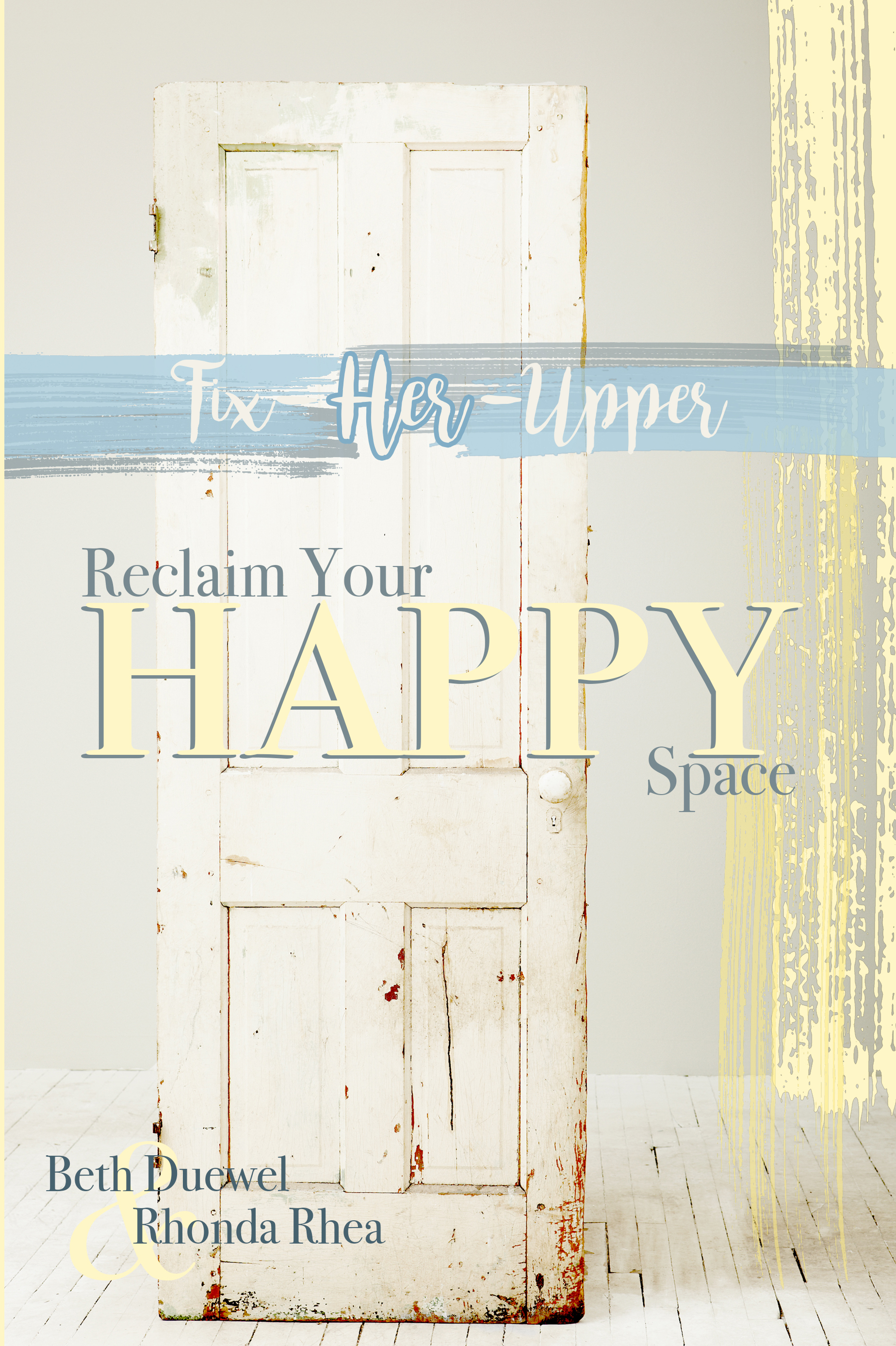 Reclaim Your Happy Space