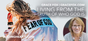 Living from the Truth of Who God Is