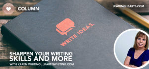 Sharpen Your Writing Skills and More