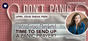 Time to Send Up a Panic Prayer?