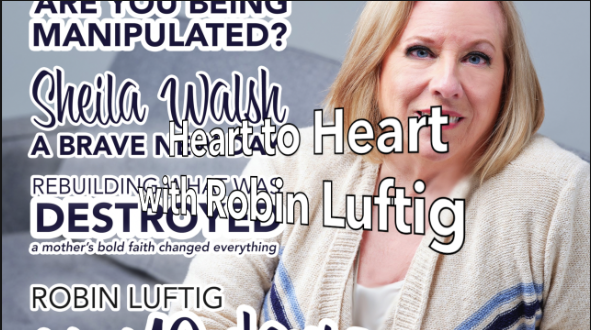 Heart-to-Heart with Robin Luftig