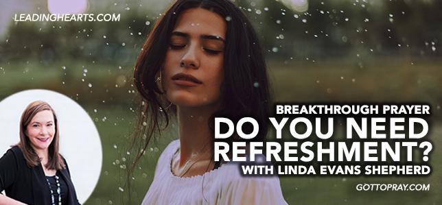 Do You Need Refreshment? Pray this Prayer!